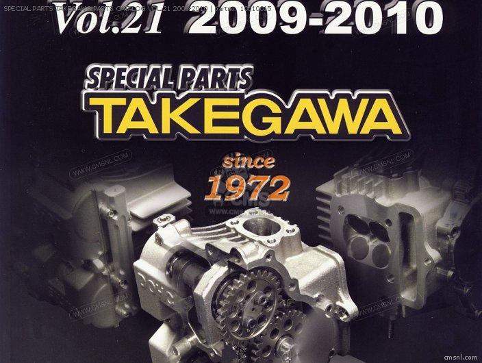10-01-0018 SPECIAL PARTS TAKEGAWA PARTS CATALOG VOL 21 2009-20