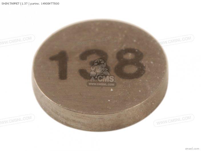 (14908-KT7-013) SHIM, TAPPET (1.37
