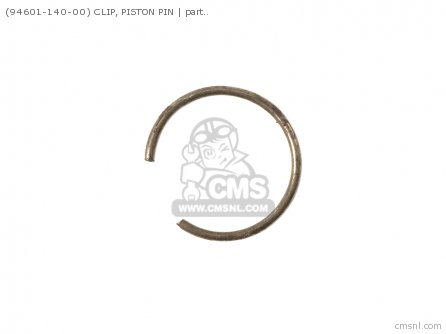 94601-140-00 CLIP  PISTON PIN
