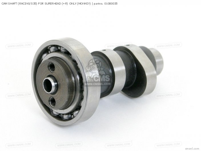 CAM SHAFT RACING S35  FOR SUPERHEAD +R ONLY MONKEY