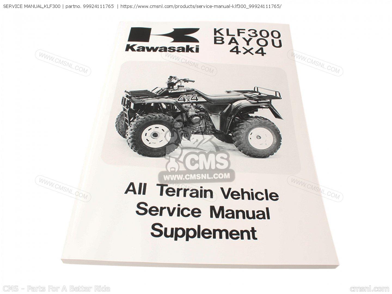 99924111765 service manual klf300 kawasaki buy the 99924 1117 65 rh cmsnl  com Repair Manuals Maintenance Manual