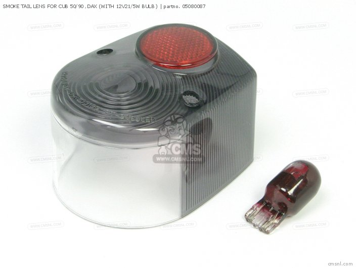 SMOKE TAIL LENS FOR CUB 50/90 ,DAX (WITH 12V21/5W BULB )